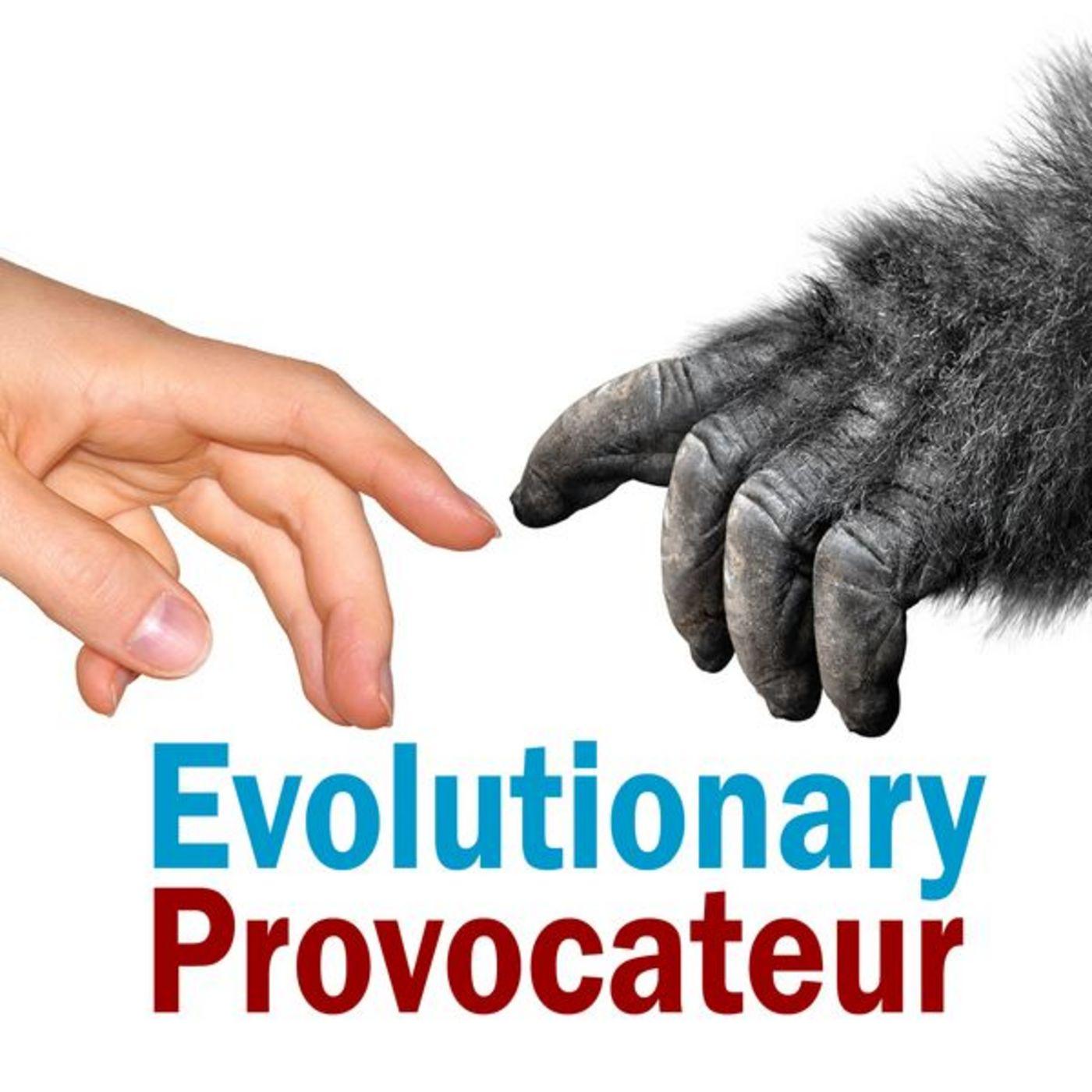 <![CDATA[Evolutionary Provocateur]]>